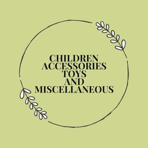 Children's Accessories,Toys And Miscellaneous